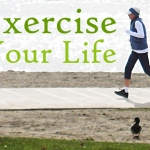 exercise your life